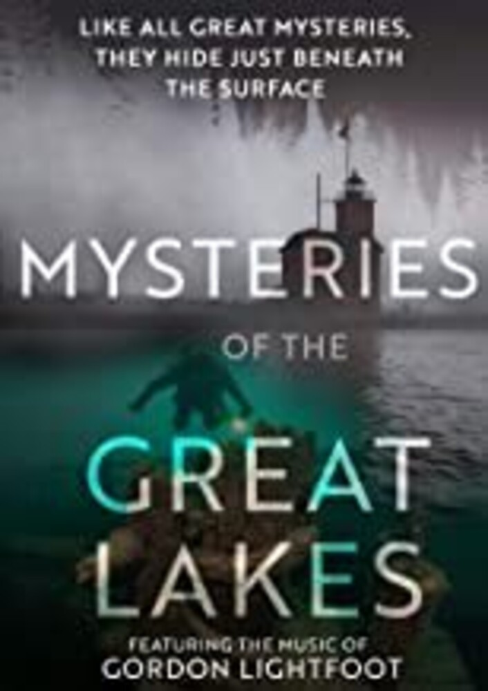 Mysteries of the Great Lakes - Mysteries Of The Great Lakes