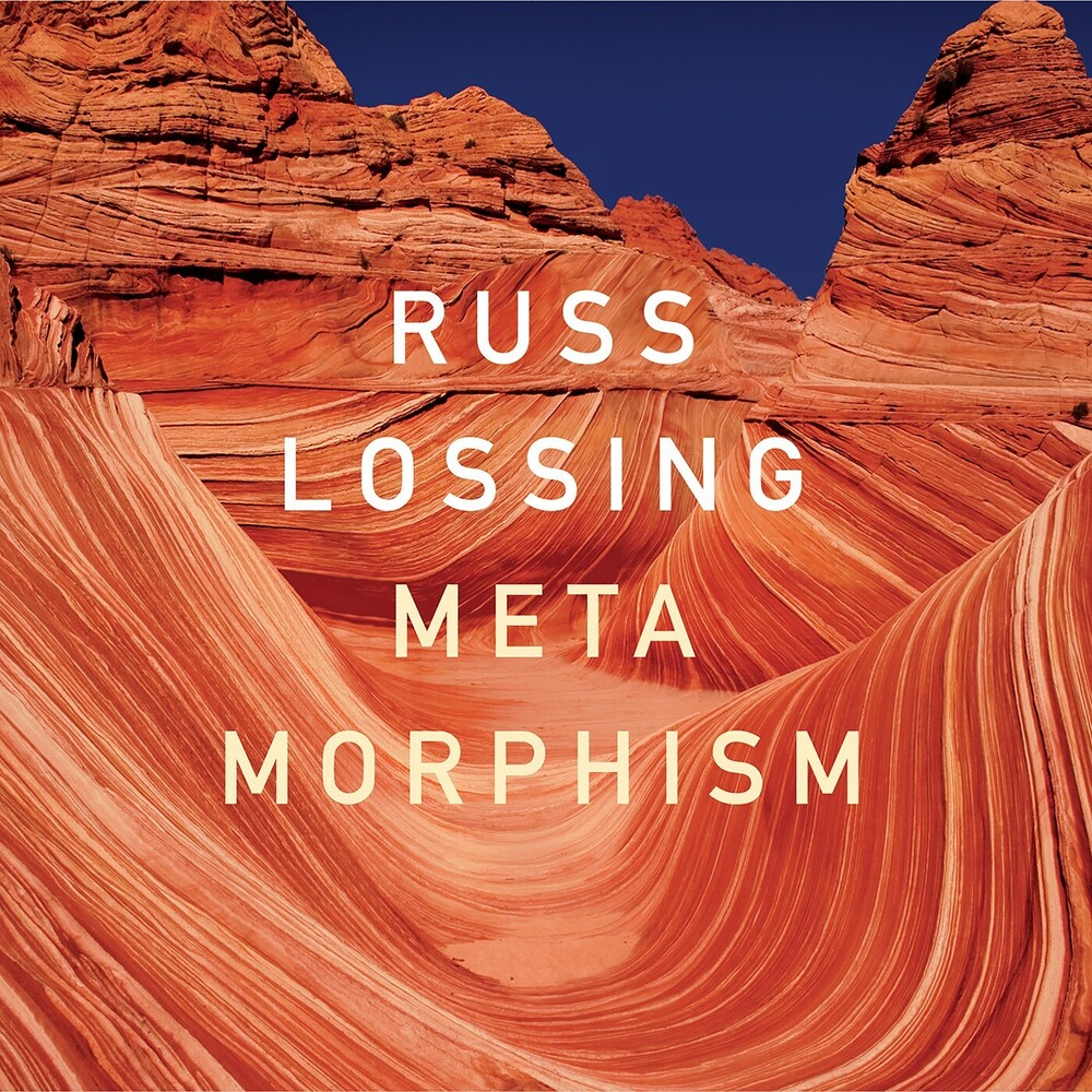 Russ Lossing - Metamorphism