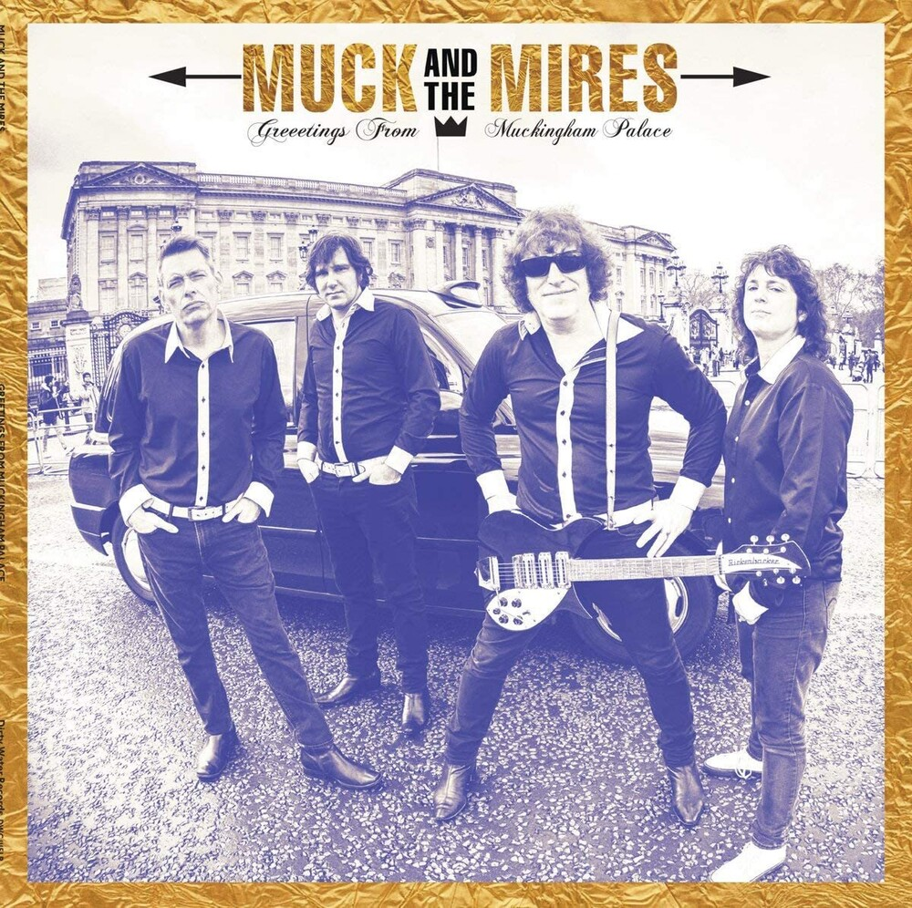 Muck & The Mires - Greetings From Muckingham Palace