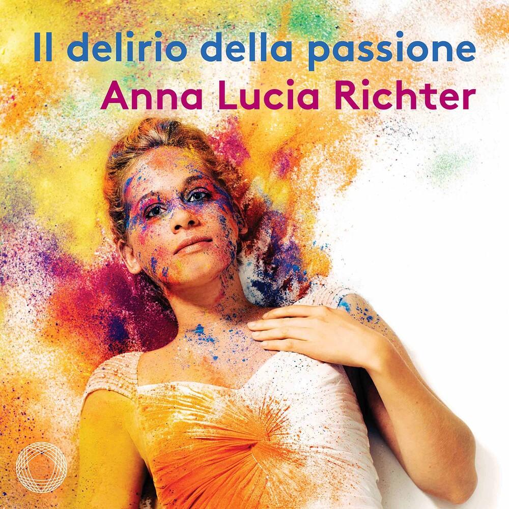 Anna Lucia Richter - Il Delirio Della Passione