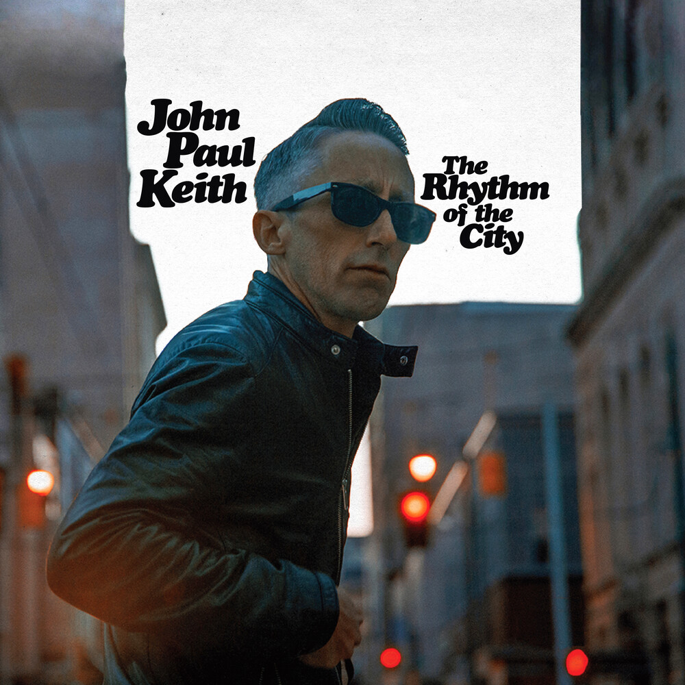 John Keith  Paul - The Rhythm Of The City