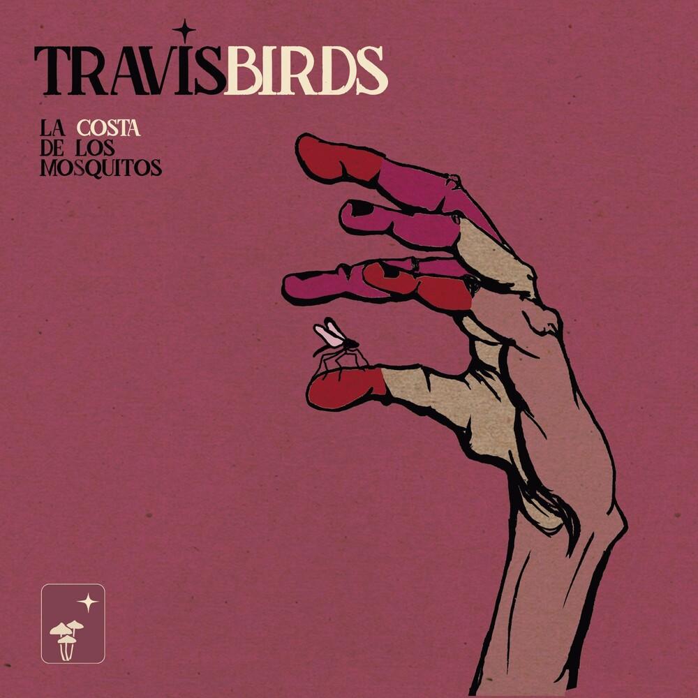 Travis Birds - La Costa De Los Mosquitos (Spa)