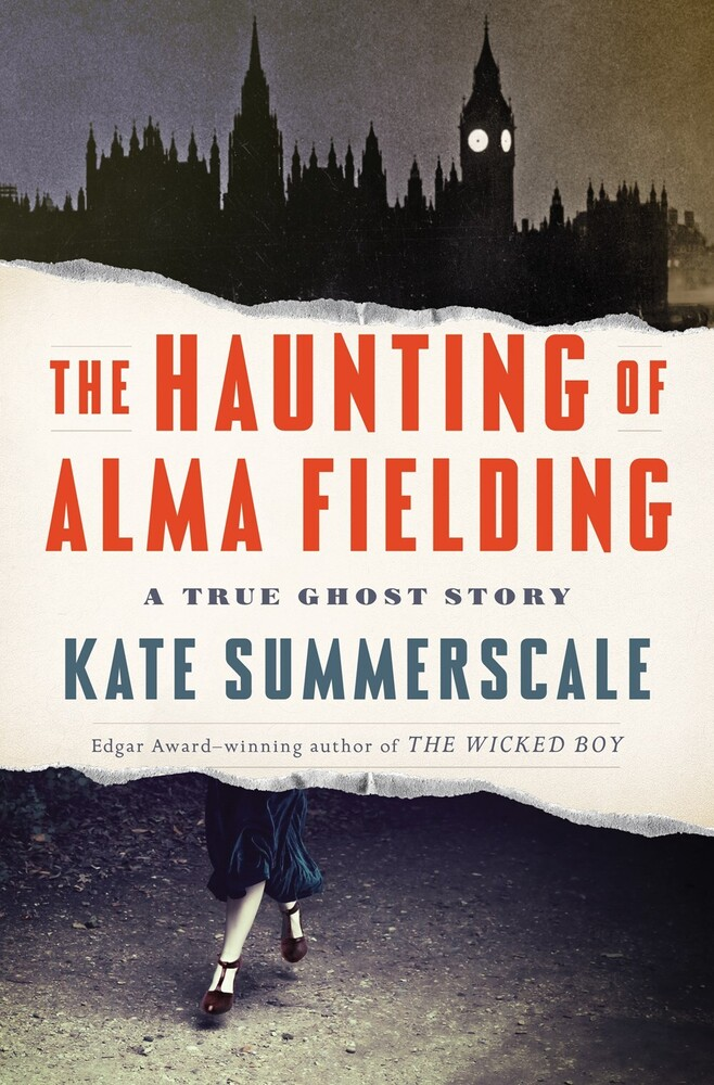 Kate Summerscale - Haunting Of Alma Fielding (Hcvr)