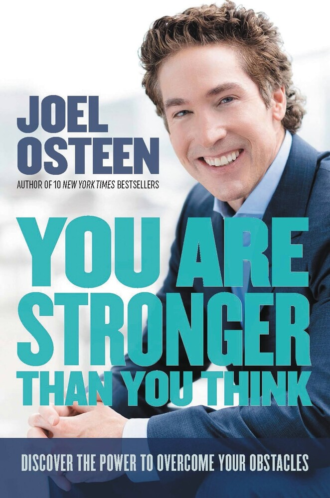 Joel Osteen - You Are Stronger Than You Think (Hcvr)