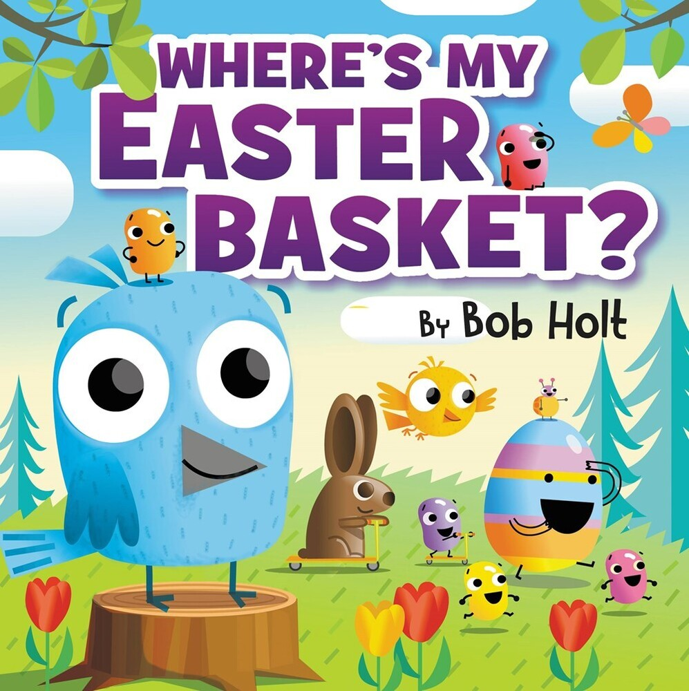 Bob Holt - Wheres My Easter Basket (Bobo) (Ill)