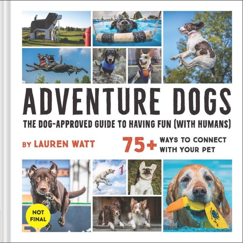 Lauren Watt - Adventure Dogs (Hcvr)