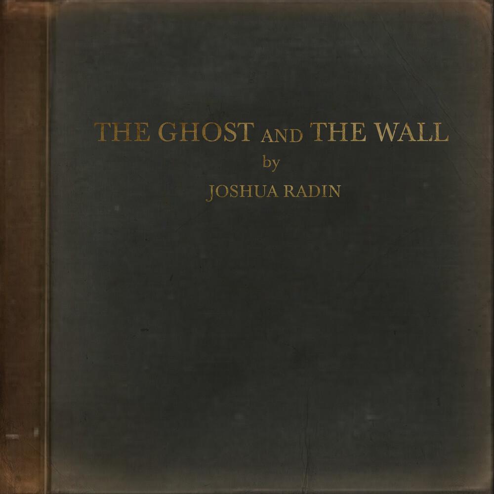 Joshua Radin - Ghost & The Wall