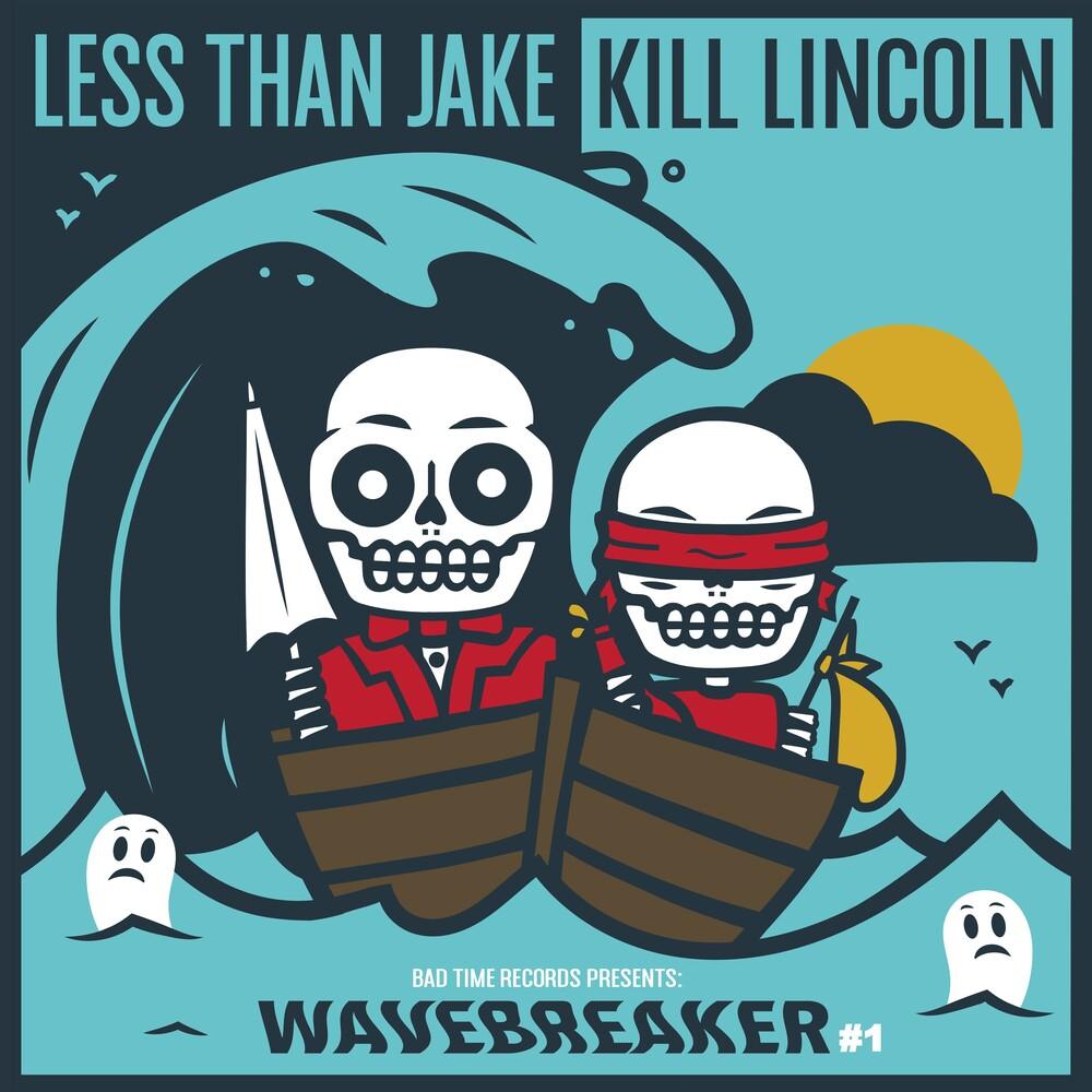 Less Than Jake / Kill Lincoln - Wavebreaker