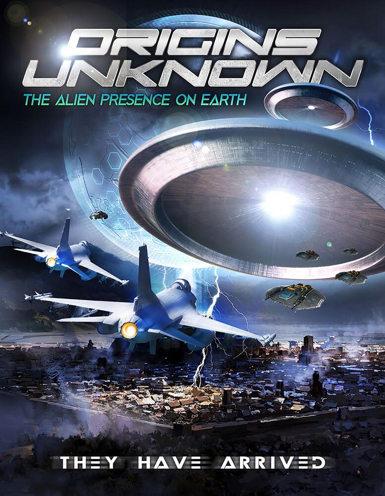 Origins Unknown: The Alien Presence on Earth - Origins Unknown: The Alien Presence On Earth