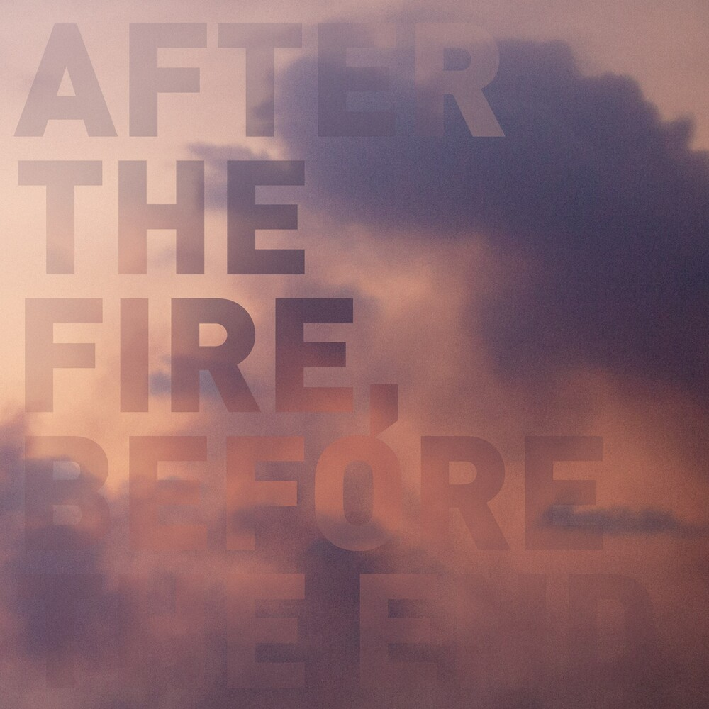 Postcards - After The Fire, Before The End