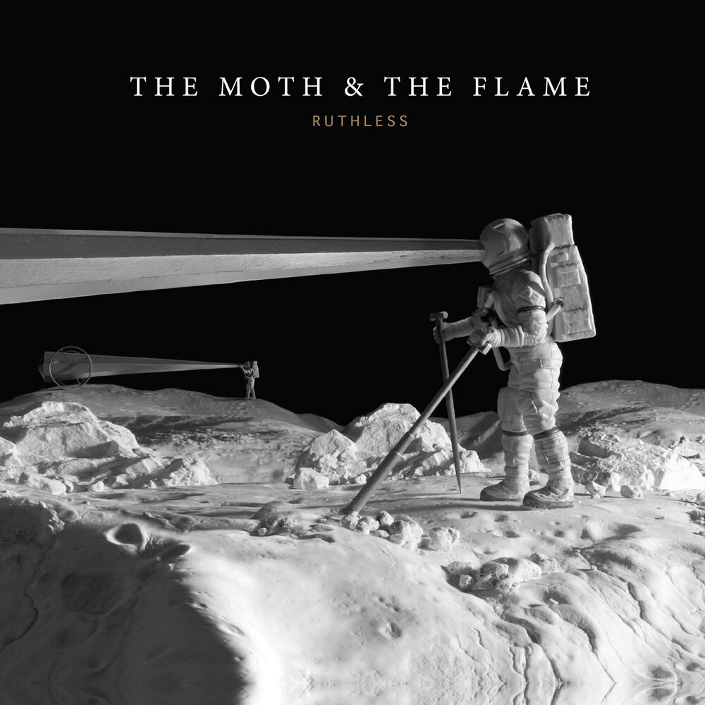 The Moth & The Flame - Ruthless