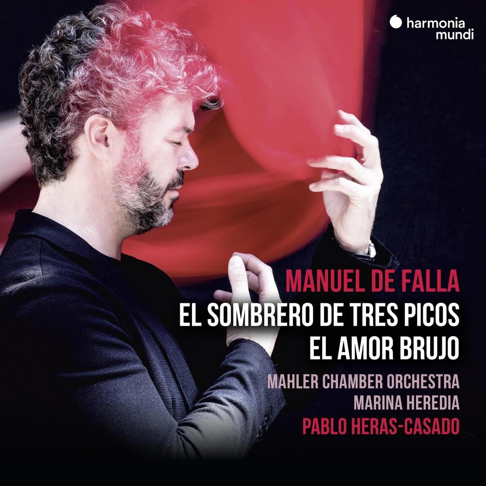 Mahler Chamber Orchestra / Heras-Pablo Casado - Falla: El Sombrero De Tres Picos, El Amor Brujo