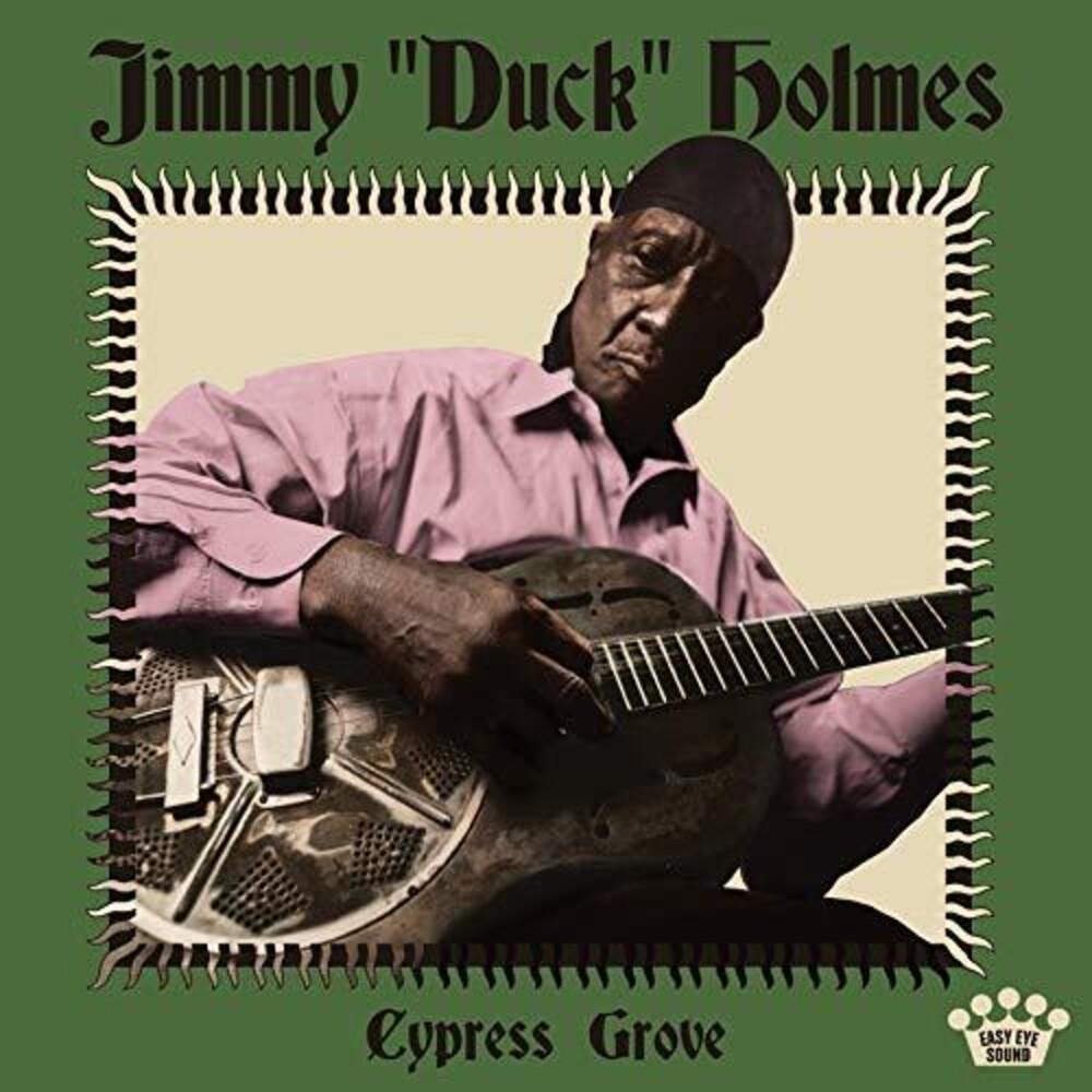 "Jimmy ""Duck"" Holmes - Cypress Grove [LP]"