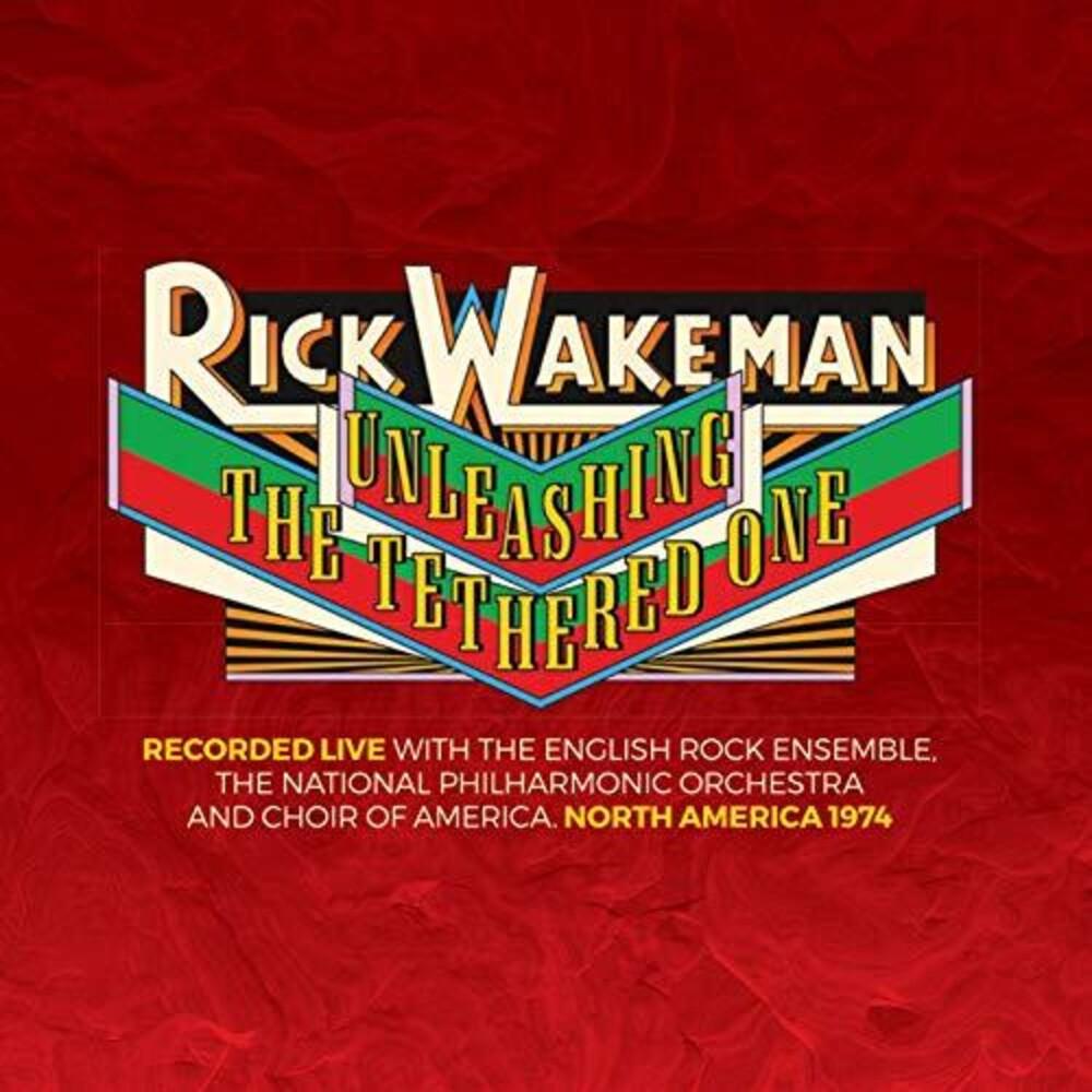 Rick Wakeman - Unleashing The Tethered One
