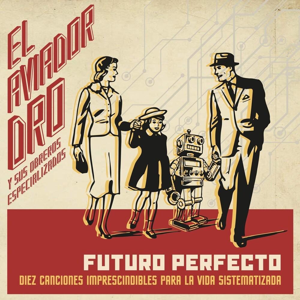 Aviador Dro - Futuro Perfecto (W/Cd) (Spa)