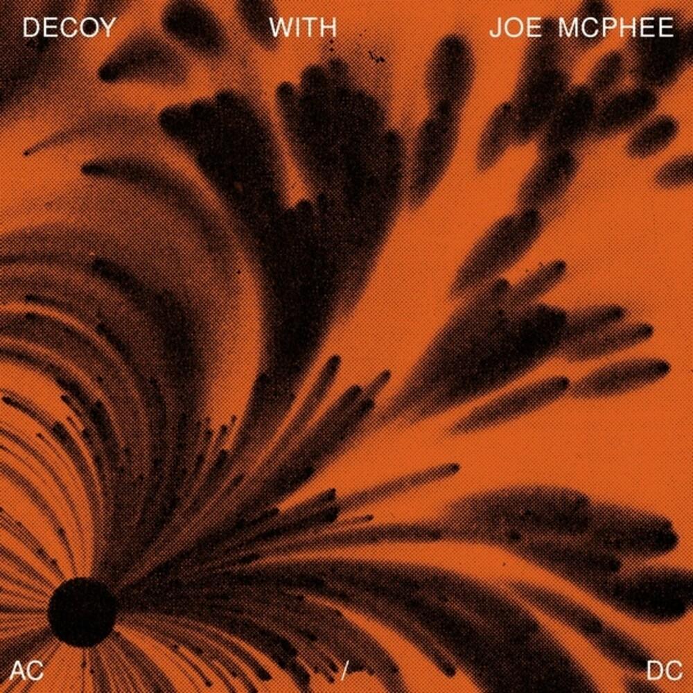 Decoy / Joe Mcphee - AC / DC