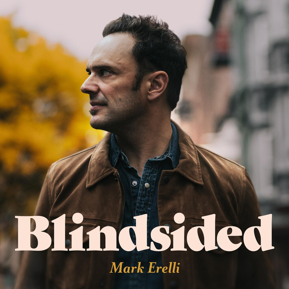 Mark Erelli - Blindsided