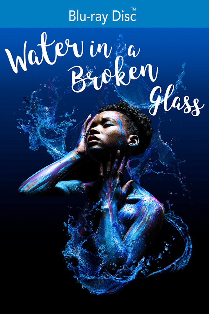- Water In A Broken Glass