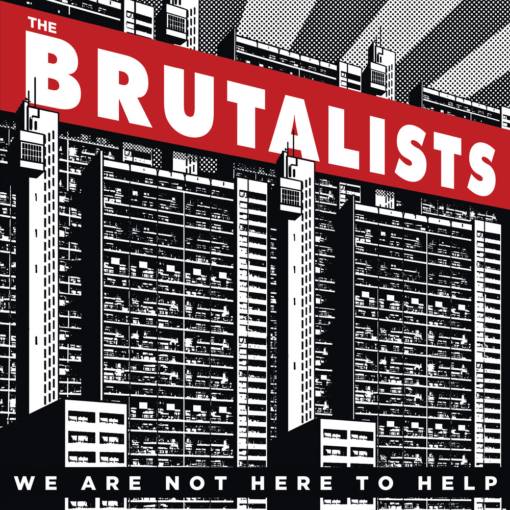 Brutalists - We Are Not Here To Help (Ltd)