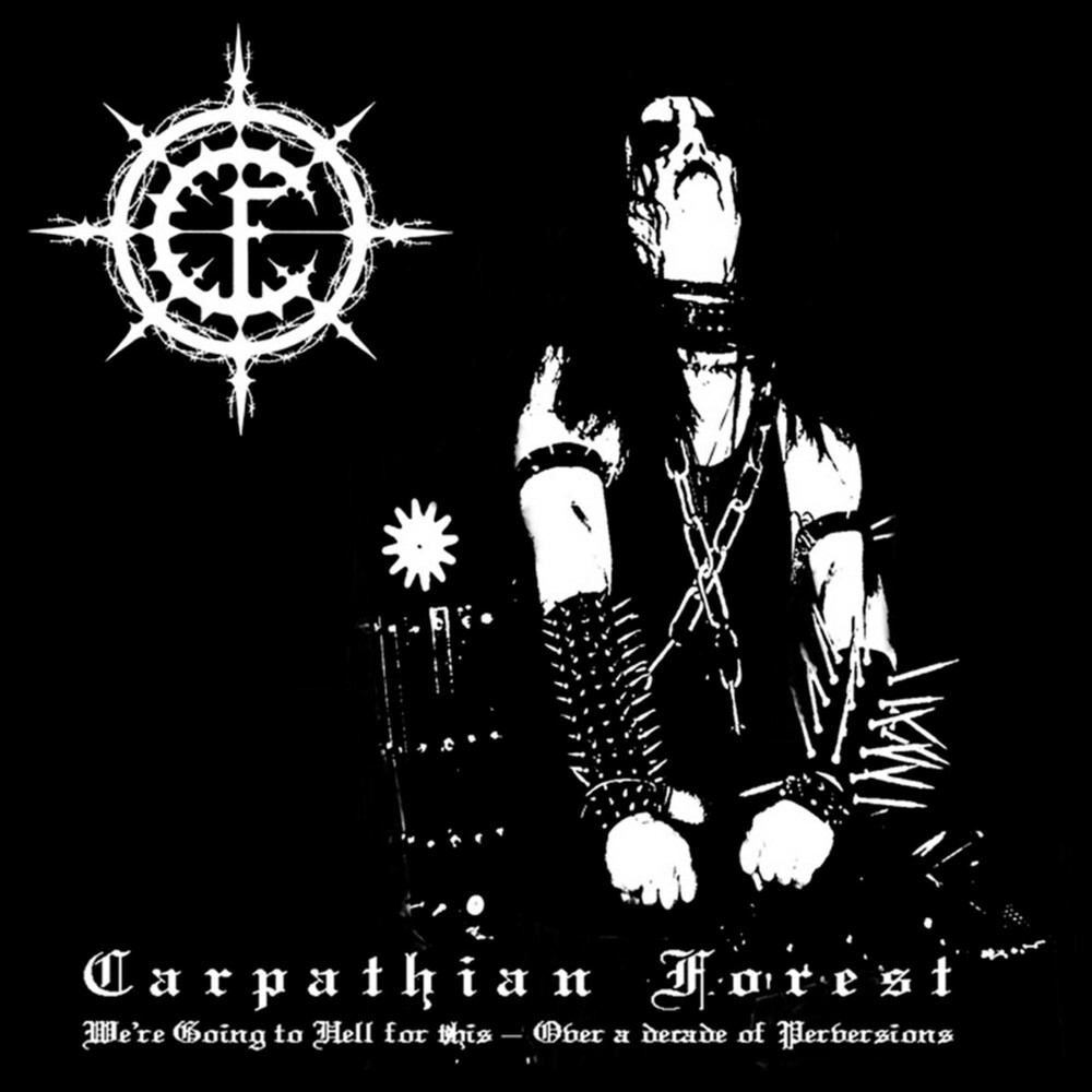 Carpathian Forest - We're Going To Hell For This (Ogv) (Uk)