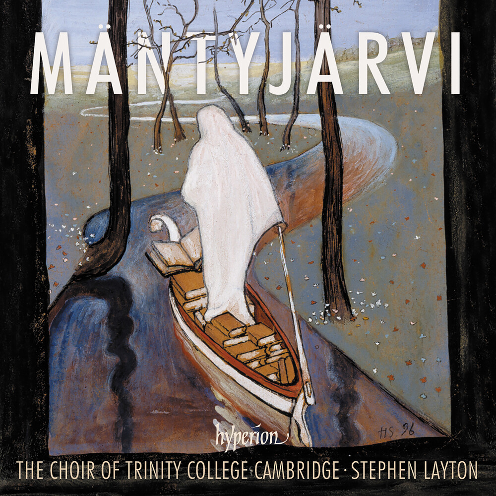 Trinity College Choir Cambridge / Stephen Layton - Mantyjarvi: Choral Music