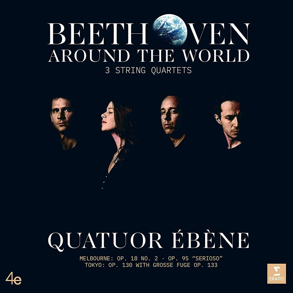 Quatuor Ebene - Beethoven Around the World