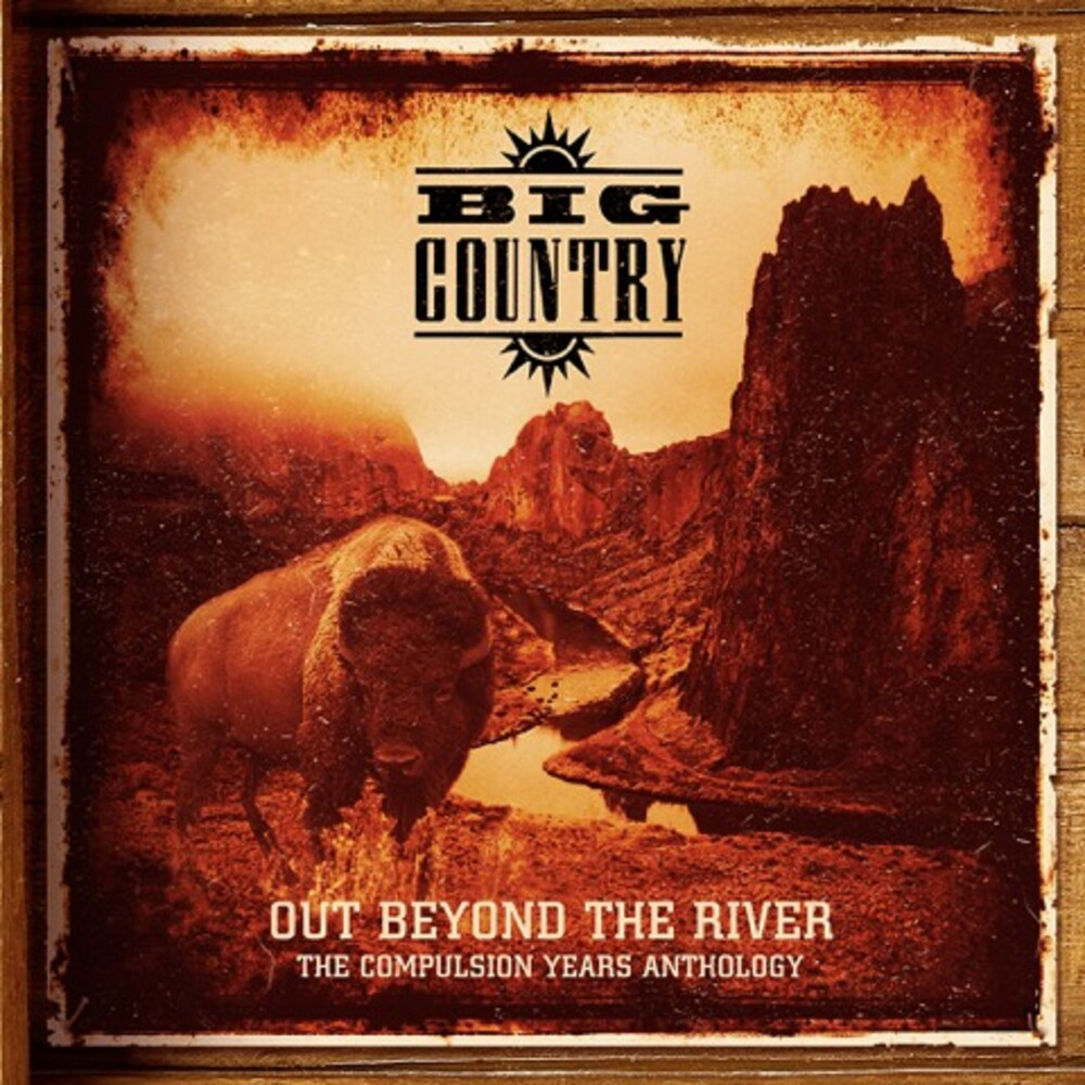Big Country - Out Beyond The River: Compulsion Years Anthology (incl. DVD)