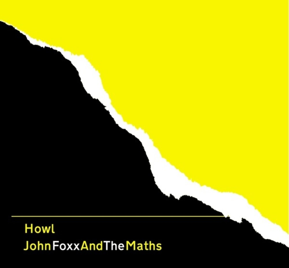 John Foxx / Maths - Howl