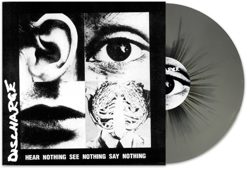 Discharge - Hear Nothing, See Nothing, Say Nothing (Grey / Black Splatter Vinyl)