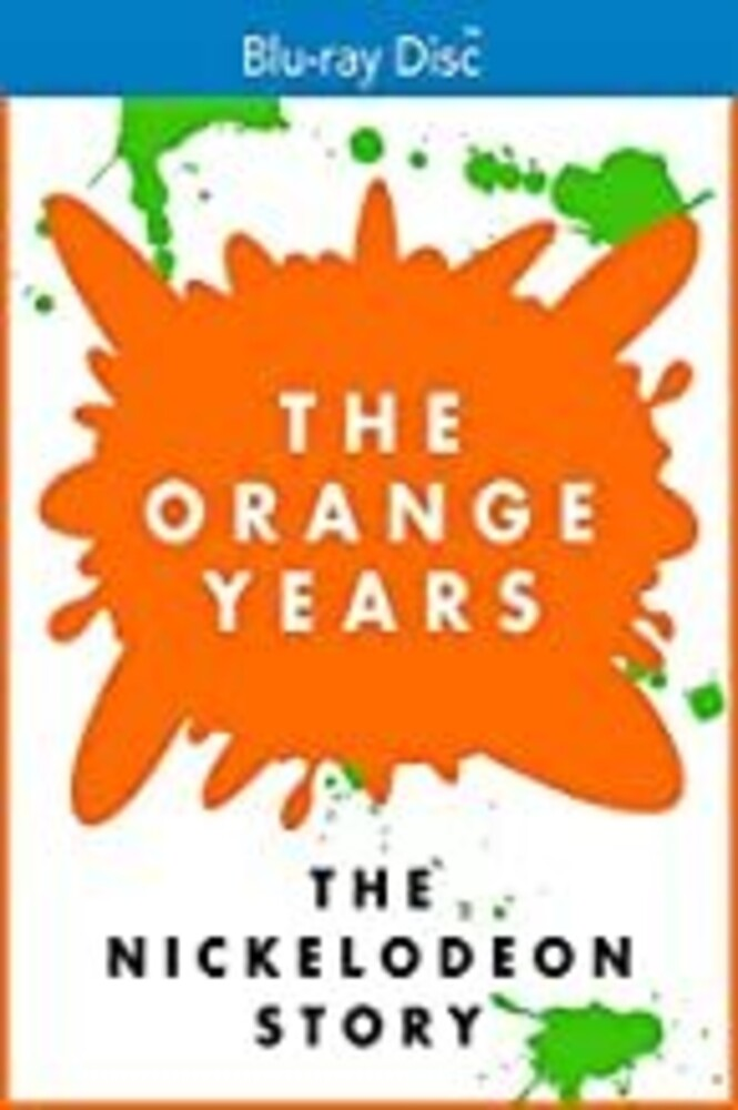 - The Orange Years: The Nickelodeon Story
