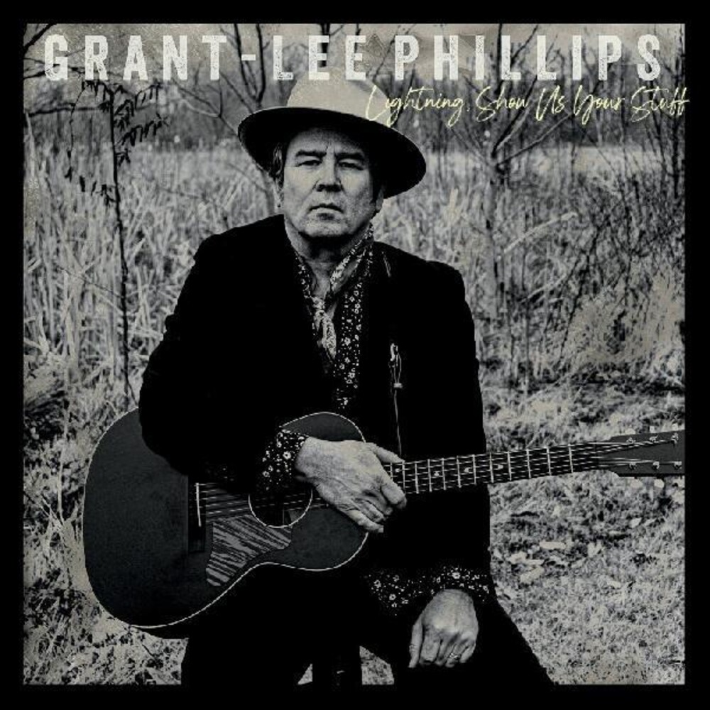 Grant Phillips -Lee - Lightning Show Us Your Stuff [Download Included]