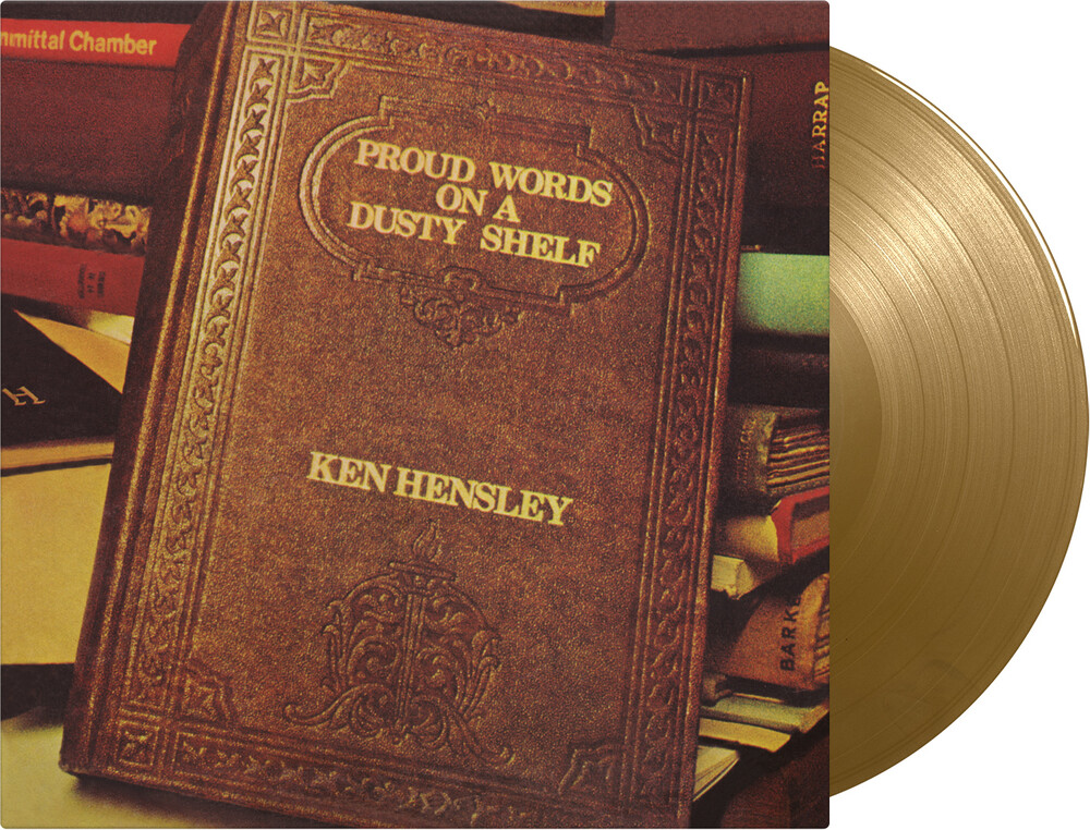 Ken Hensley - Proud Words On A Dusty Shelf [Colored Vinyl] (Gol) [Limited Edition]