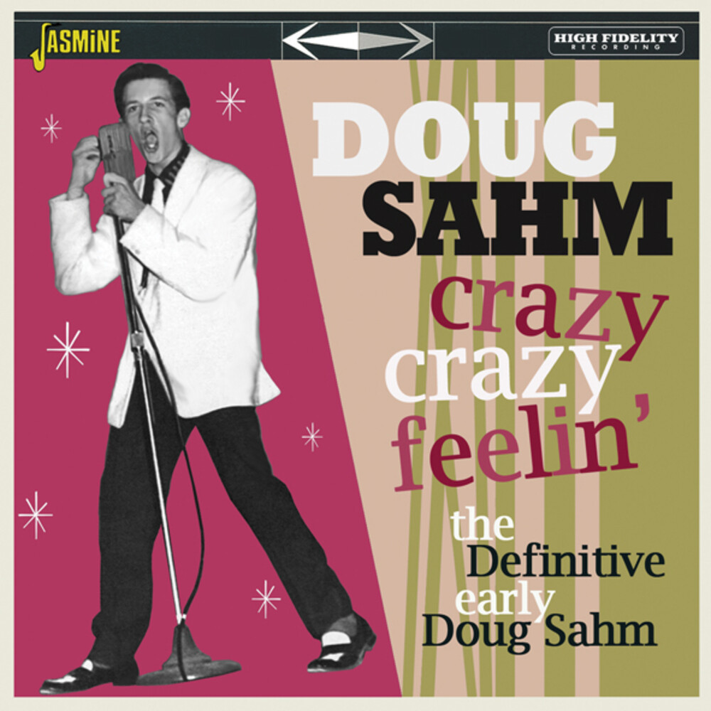 Doug Sahm - Crazy Crazy Feelin: The Definitive Early Doug Sahm