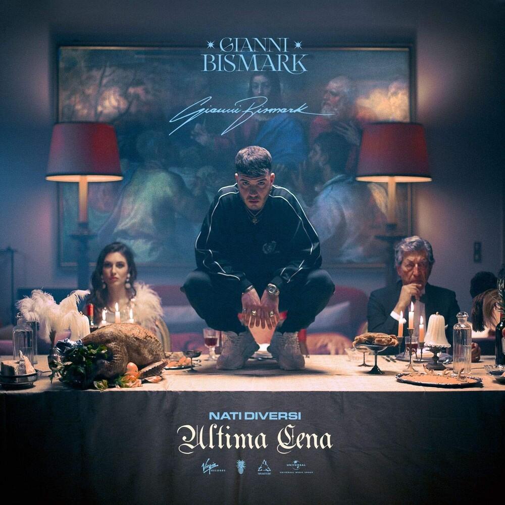 Gianni Bismark - Nati Diversi: Ultima Cena (Ita)