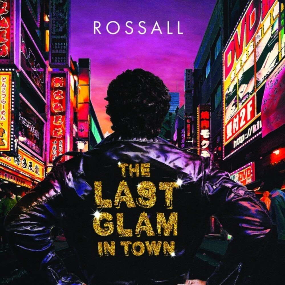 Rossall - The Last Glam In Town