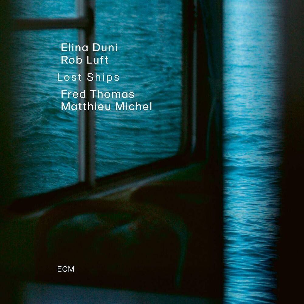 Elina Duni / Luft,Rob / Thomas,Fred / Michel,Matth - Lost Ships