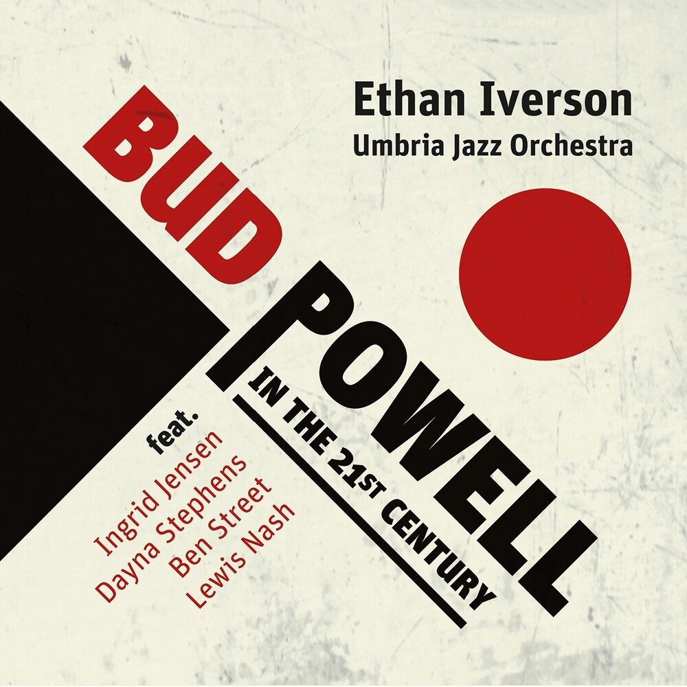 Ethan Iverson / Umbria Jazz Orchestra - Bud Powell In The 21st Century