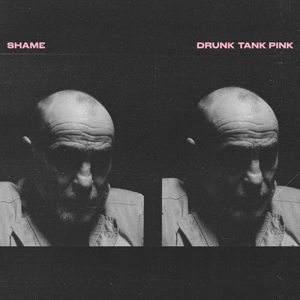 Shame - Drunk Tank Pink [Indie Exclusive] (Opaque Pink Vinyl) (Pnk)