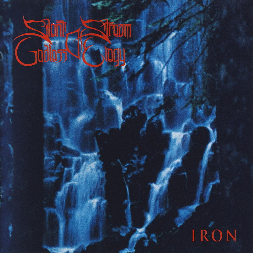 Silent Stream Of Godless Elergy - Iron