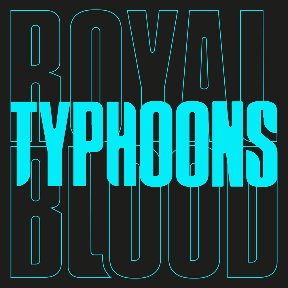Royal Blood - Typhoons - Vinyl Single