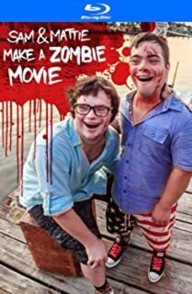 Sam & Mattie Make a Zombie Film - Sam & Mattie Make a Zombie Film