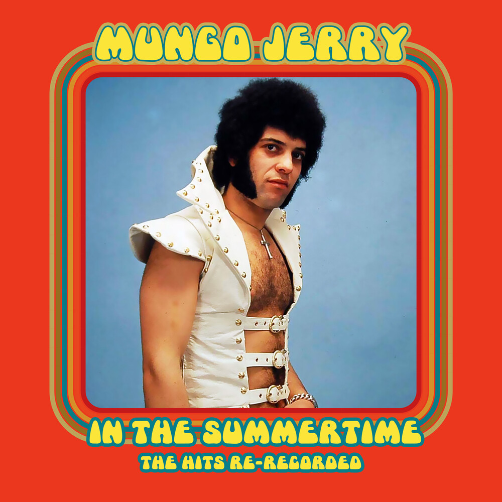 Mungo Jerry - In The Summertime: The Hits Re-Recorded (Mod)