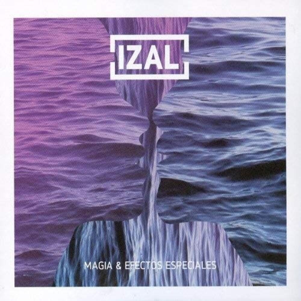 Izal - Magia Y Efectos Especiales (Spa)