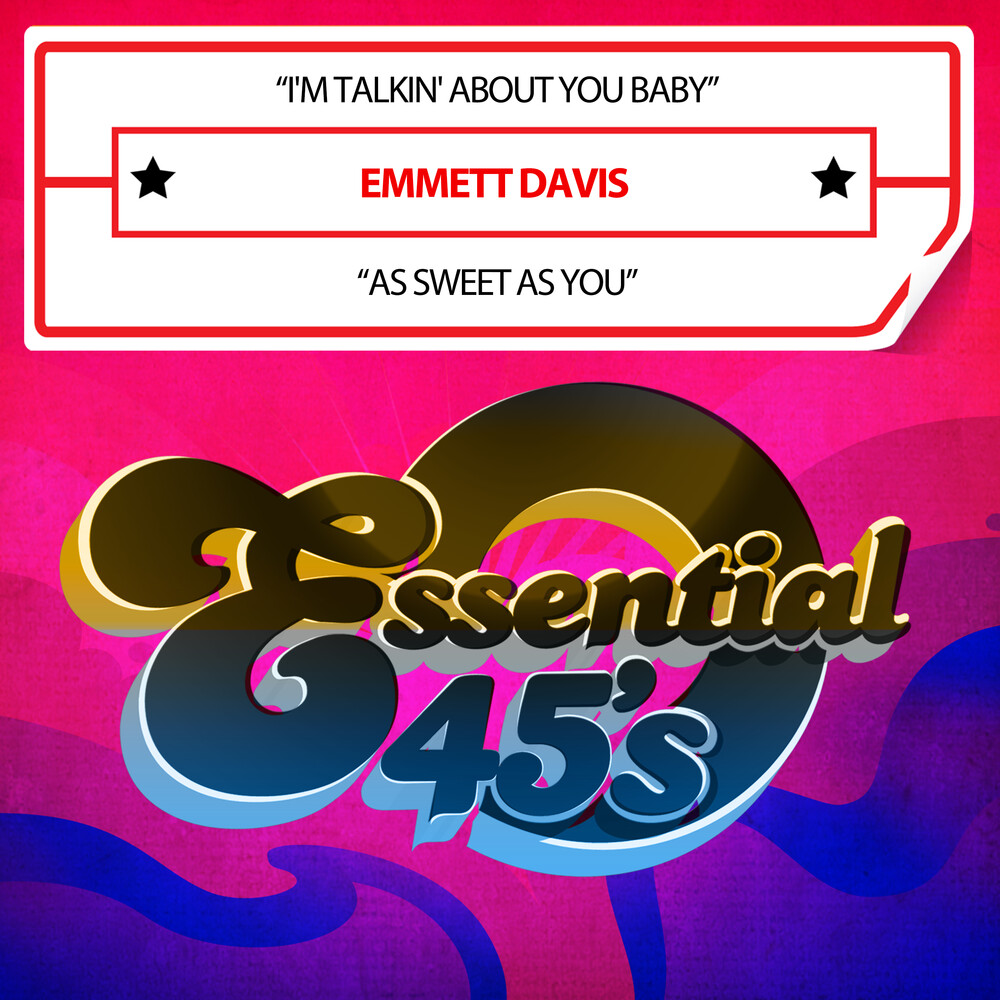 Emmett Davis - I'm Talkin' About You Baby / As Sweet As You (Mod)