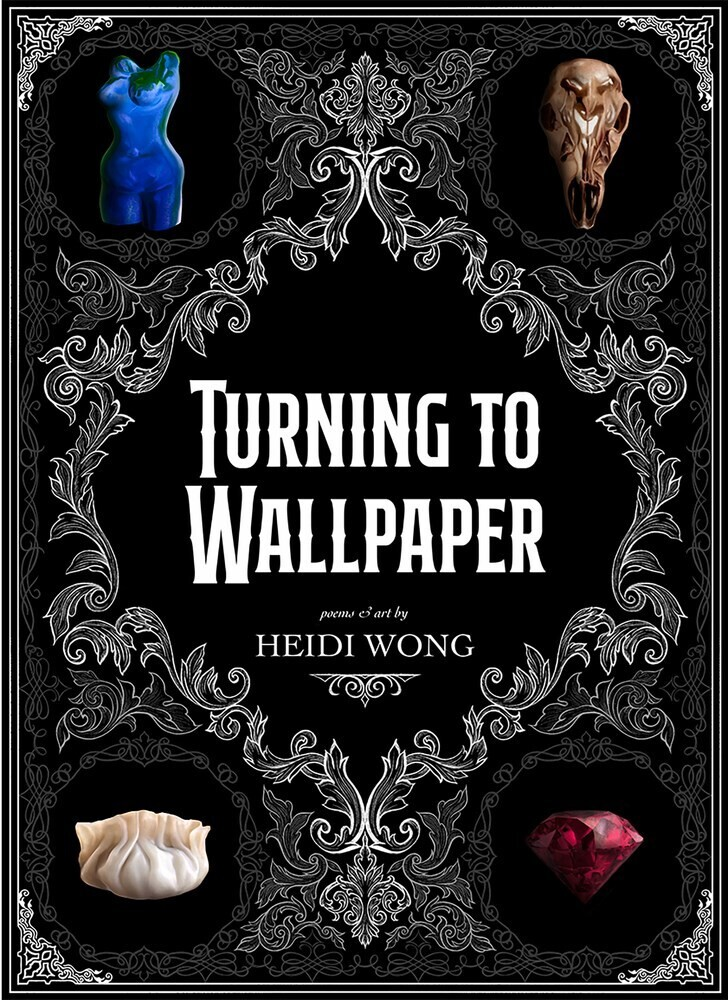 Heidi Wong - Turning To Wallpaper (Ppbk)