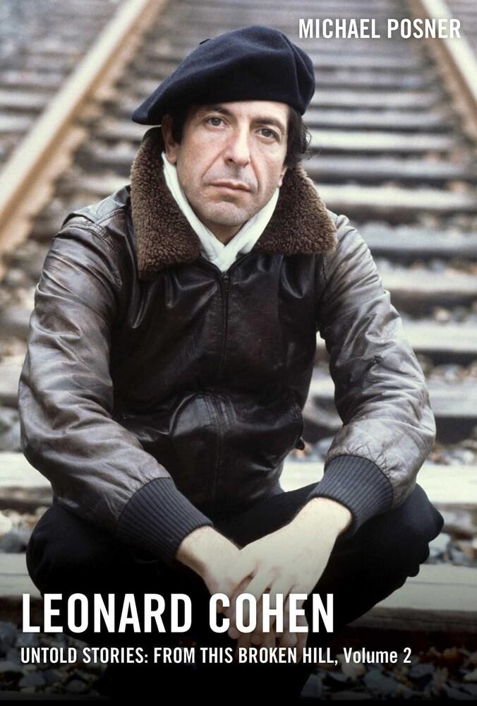 michael posner - Leonard Cohen Untold Stories Vol 2 (Hcvr)