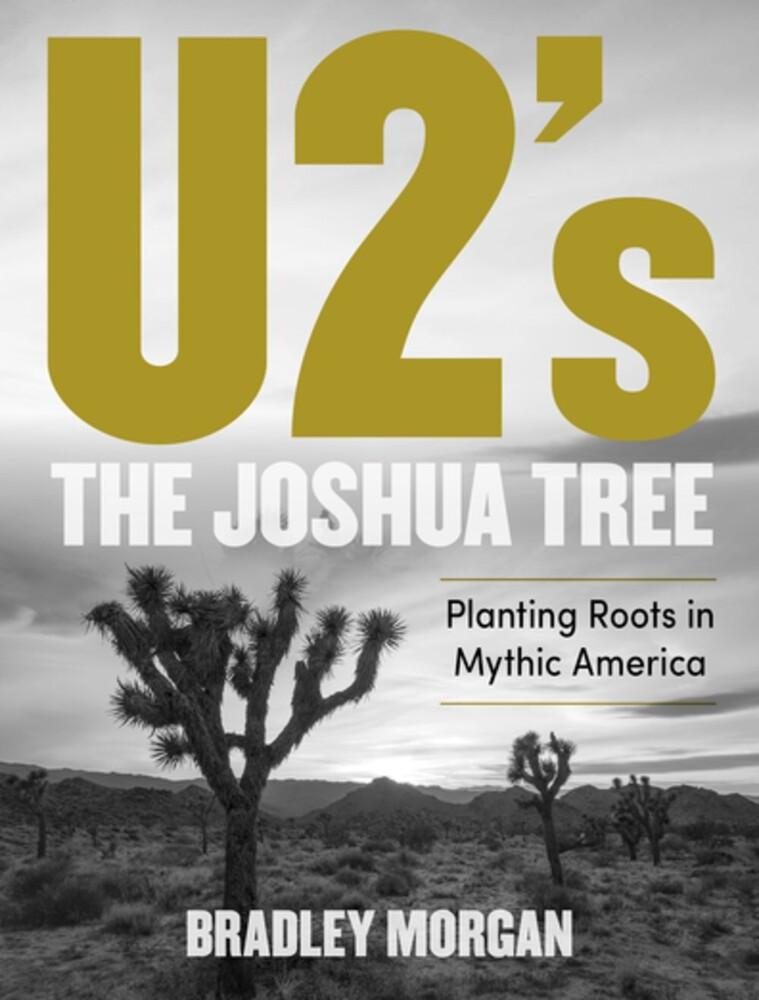 Bradley Morgan - U2s The Joshua Tree (Hcvr)