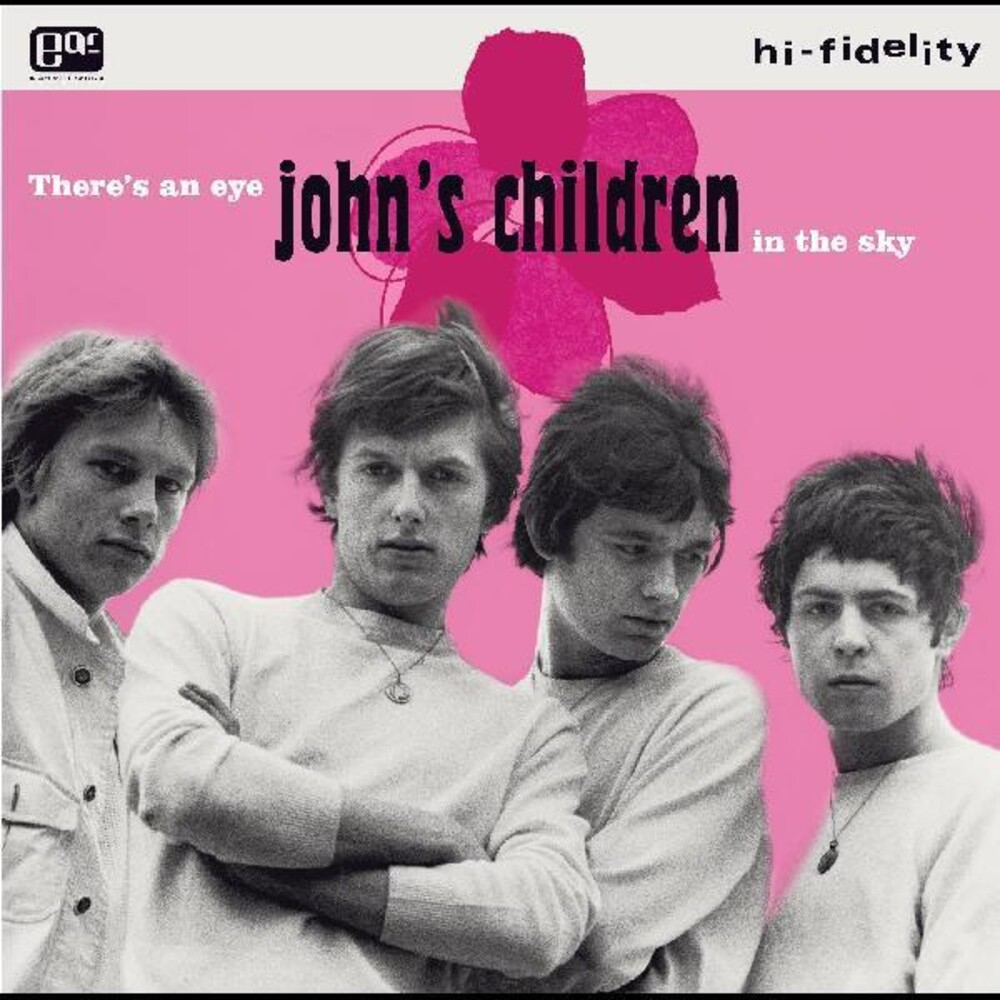 John's Children - There's An Eye In The Sky (Wht)