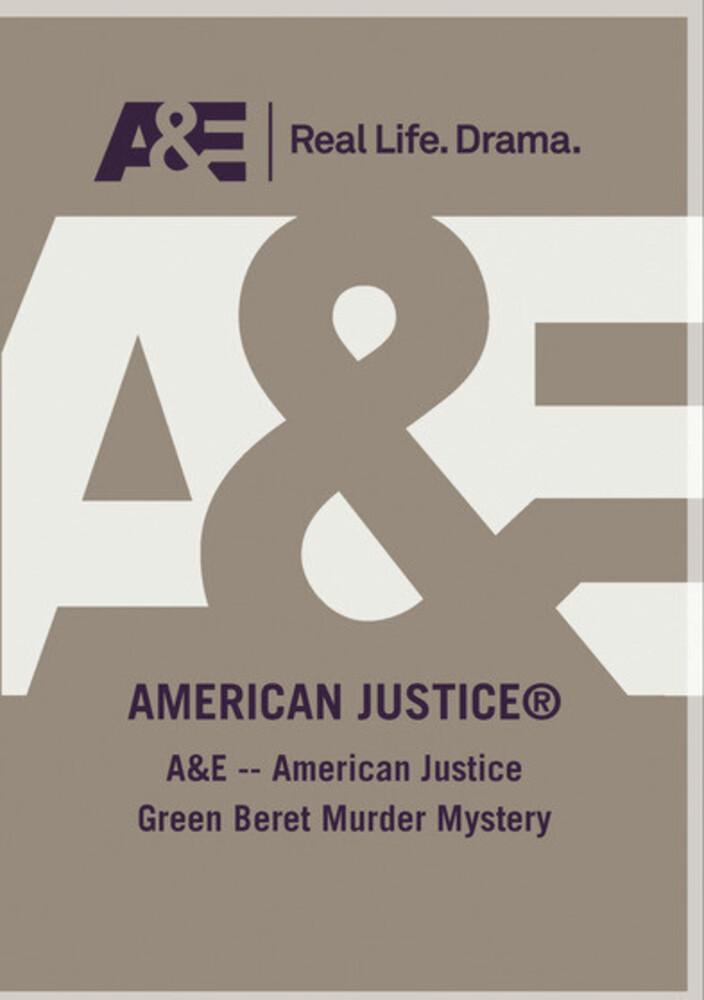 A&E - American Justice Green Beret Murder Mystery - A&E - American Justice Green Beret Murder Mystery
