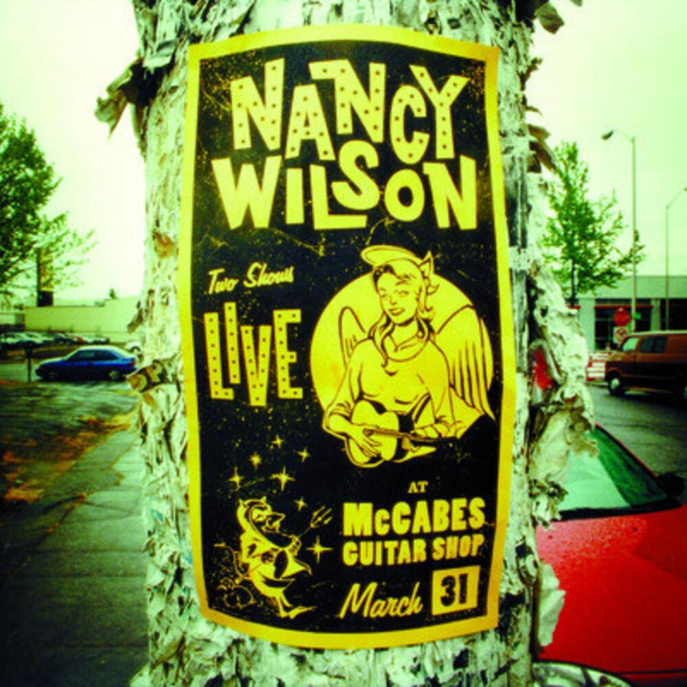 Nancy Wilson - Live at McCabes Guitar Shop
